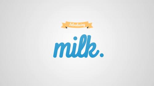 Introducing Milk